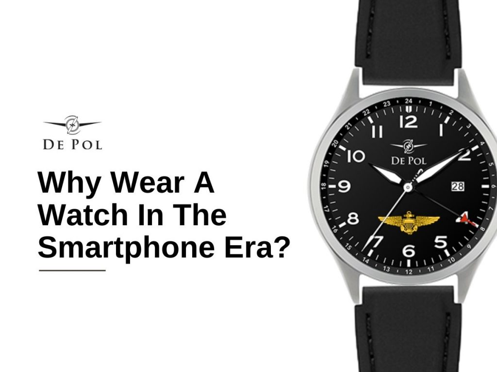 why need a watch in the era of smartphones