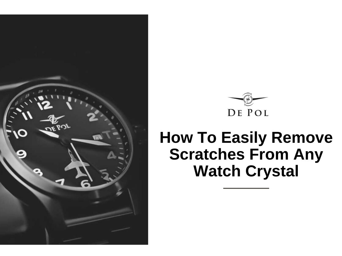 How to easily remove Scratches from any Watch Crystal